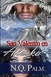 San Valentin en Alaska (Volumen independiente)