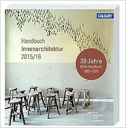 Innenarchitektur Bücher bdia handbuch innenarchitektur 2015 16 amazon de bdia bund