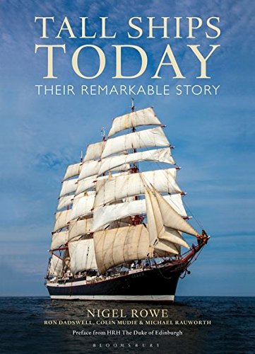 Tall Ships Today: Their remarkable story pdf