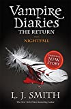 Nightfall (The Vampire Diaries: The Return): 1/3