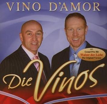 Vino Damor Die Vinos Amazonde Musik