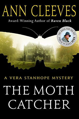 the-moth-catcher-a-vera-stanhope-mystery
