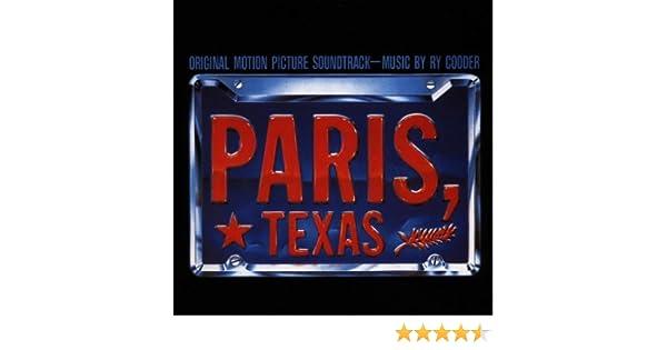 Paris, Texas: Original Motion Picture Soundtrack Soundtrack ...