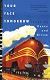 Image of Your Face Tomorrow: Dance and Dream (Vol. 2) (New Directions Paperbook)