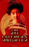 The Rat Catcher's Daughter, Lyle Doux, 149432931X