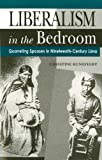 Liberalism in the Bedroom: Quarreling Spouses in Nineteenth-Century Lima