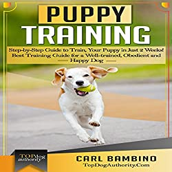 Puppy Training: Step-by-Step Guide to Train Your Puppy in Just 2 Weeks!