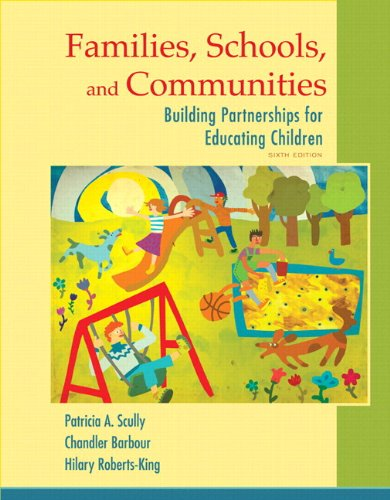 Families, Schools, and Communities: Building Partnerships for Educating Children, Enhanced Pearson eText with Loose-Leaf Version -- Access Card Package (6th Edition)