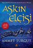 """Aşkın Elçisi: """"Aşkın Şehidi""""nin Yazarından Kerbela Serisinin 2. Romanı"""