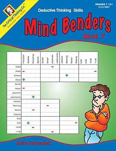 Mind Benders: Deductive Thinking Skills, Book 7, Grades 7-12+