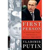 First Person An Astonishingly Frank Self Portrait By Russia S President Putin Vladimir Gevorkyan Nataliya Timakova Natalya Kolesnikov Andrei 8601200641189 Amazon Com Books