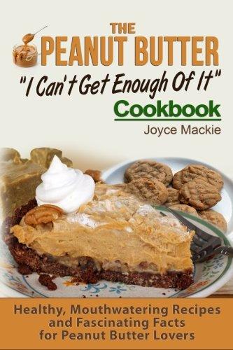 Peanut Butter Cookbook - The Peanut Butter