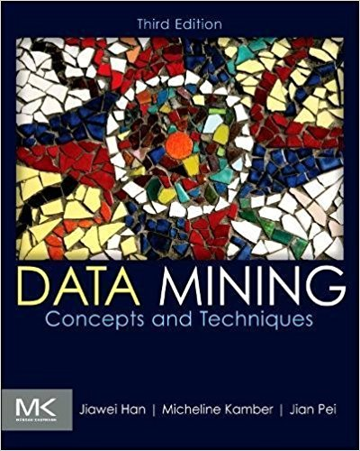 Data Mining: Concepts and Techniques, 3rd Edition