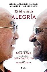El libro de la alegría/The Book of Joy: Lasting Happiness in a Changing World (Spanish Edition)
