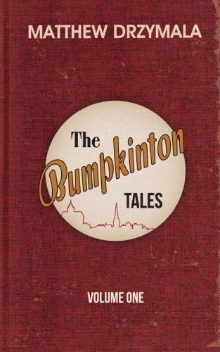 The Bumpkinton Tales: Volume One (Volume 1)