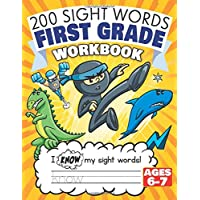 200 Sight Words First Grade Workbook Ages 6-7: 135 Awesome Pages of Reading & Writing Activities with High Frequency…