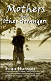 img - for Mothers and Other Strangers book / textbook / text book
