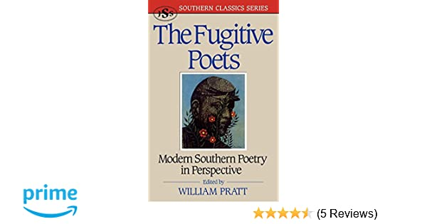 The Fugitive Poets: Modern Southern Poetry (Southern