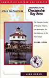 Adventuring in the Chesapeake Bay Area, John Bowen, 1578050367