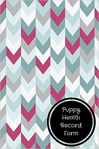amazon com puppy health record form pet log book 9781521016329