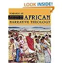 Towards an African Narrative Theology (Faith & Cultures) (Faith & Cultures)