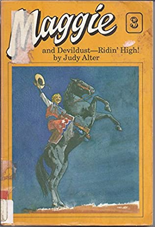 book cover of Maggie and Devildust-Ridin\' High!