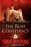 The Rose Conspiracy, Craig Parshall, 0736915141