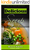 Delicious Soup: Top 20 recipes + 5 Bonus Chapters, Cookbook Soup Step by Step, Soup Recipes Prepare Easily With Picture