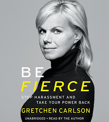 Be Fierce: Stop Harassment and Take Back Your Power: Library Edition