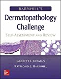 img - for Barnhill's Dermatopathology Challenge: Self-Assessment & Review (Medical/Denistry) book / textbook / text book