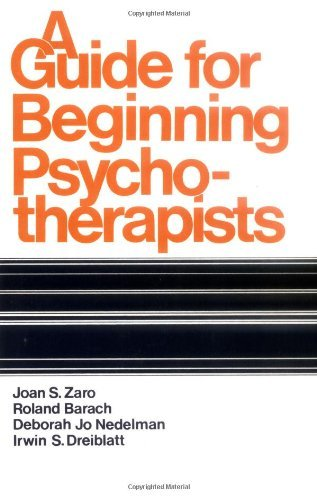 A Guide for Beginning Psychotherapists by Joan S. Zaro - Galleria Cambridge