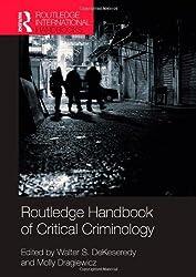 Routledge Handbook of Critical Criminology (Routledge International Handbooks)