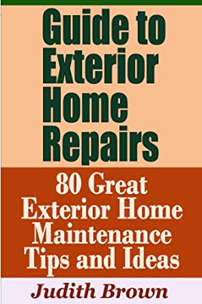 Guide to exterior home repairs 80 great exterior home maintenance tips and ideas - Exterior home repairs ...