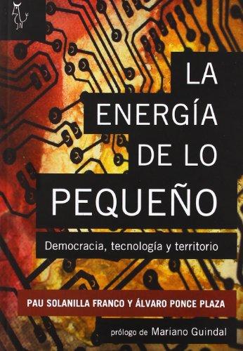 Descargar Libro Energia De Lo Pequeño, La Pau Solanilla