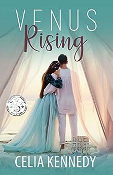 Venus Rising by [Kennedy, Celia]