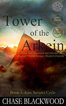 Tower of the Arkein (Kan Savasci Cycle Book 1) by [Blackwood, Chase]