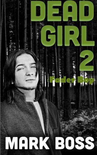 Download Dead Girl 2: Fader Boy (Volume 2) PDF