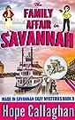 The Family Affair: A Made in Savann...