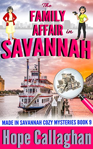 The Family Affair: A Made in Savannah Cozy Mystery (Made in Savannah Cozy Mysteries Series Book 9)