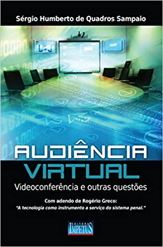 Audiencia Virtual, Videoconferencias e Outras Questoes