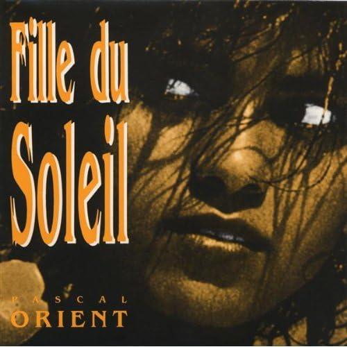 fille du soleil pascal orient from the album fille du soleil january 1