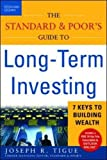 img - for The Standard & Poor's Guide to Long-term Investing: 7 Keys to Building Wealth book / textbook / text book