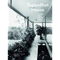 Hammer-Tugendhat: Tugendhat House. Ludwig Mies van der Rohe