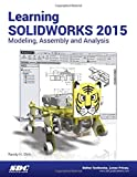 Learning SOLIDWORKS 2015, Shih, Randy, 158503925X