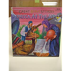 Rebecca at the Well (Famous Bible Stories (Playmore))