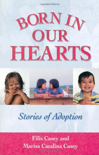 Download Born in Our Hearts: Stories of Adoption ebook