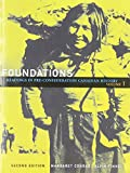 img - for Foundations: Readings in Pre-Confederation Canadian History, Vol. 1 (2nd Edition) book / textbook / text book