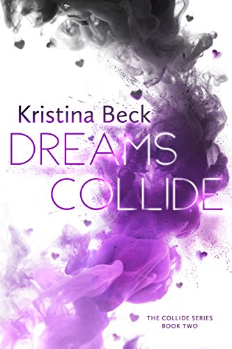 (Dreams Collide: Collide Series Book 2)