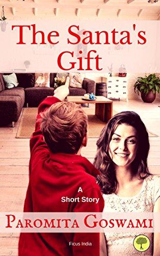 The Santa's Gift: A Short Story