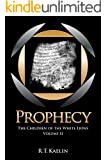 Prophecy (The Children of the White Lions Book 2)
